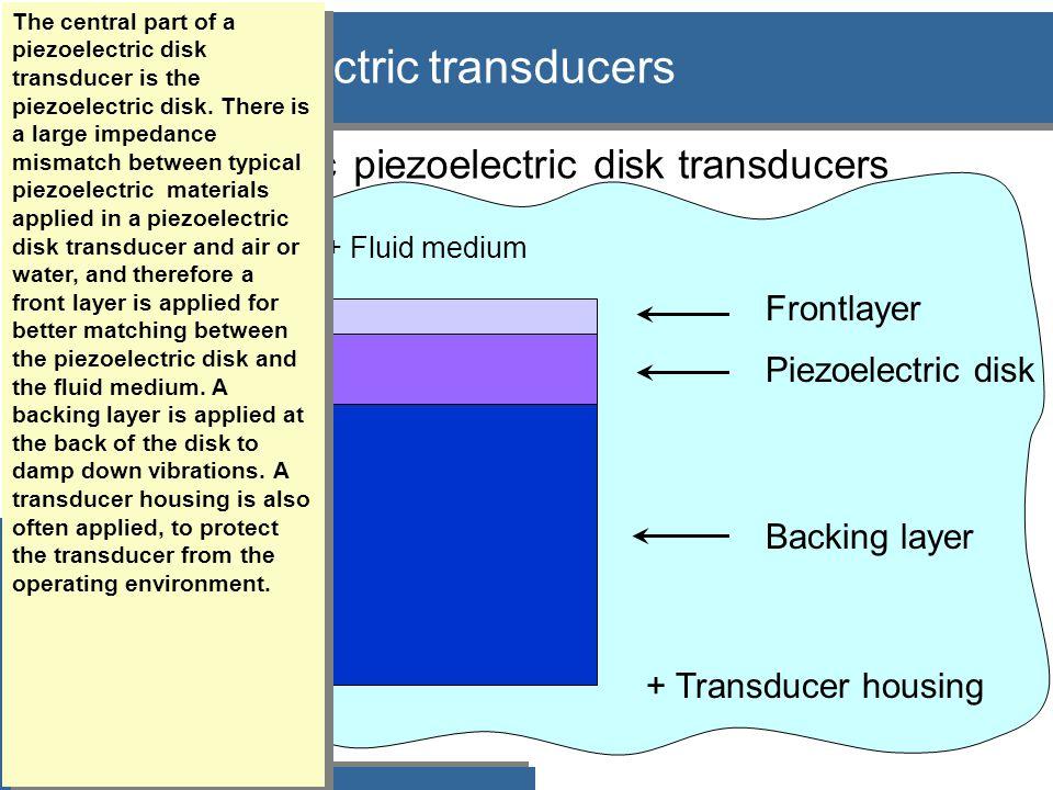 Analysis results: Piezoelectric disk with a frontlayer  Why to use a frontlayer - general theory  1D model results valid for thin disks  3D model results for thick disks  3D model results for radial mode transducers Komme med konklusjonene av analysen her, og så trekke ut eksempler etterpå.