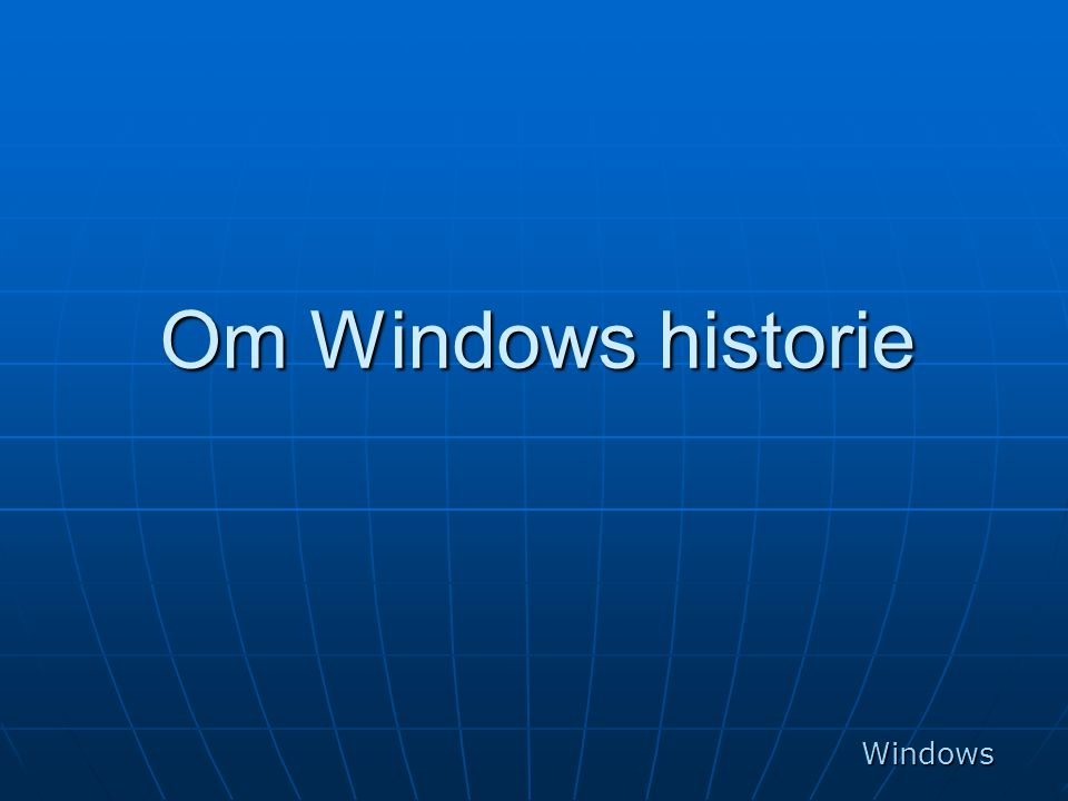 Om Windows historie Windows