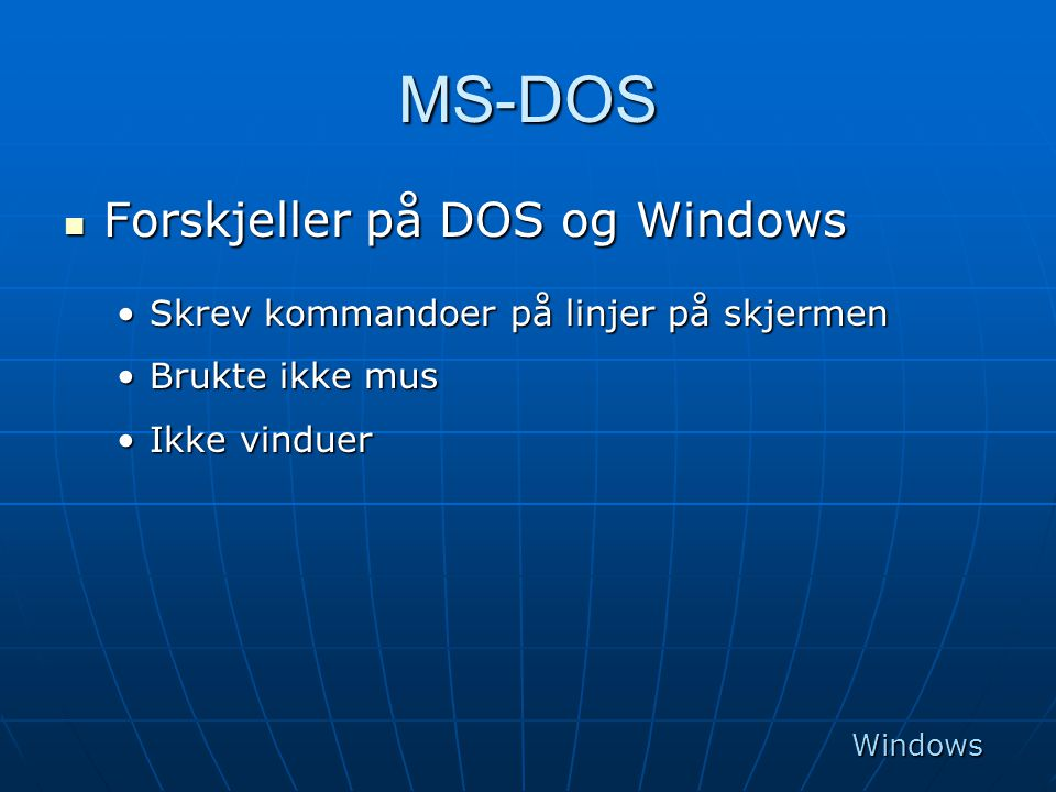 Windows NT  Senere versjoner av Windows bygger på Windows NT.