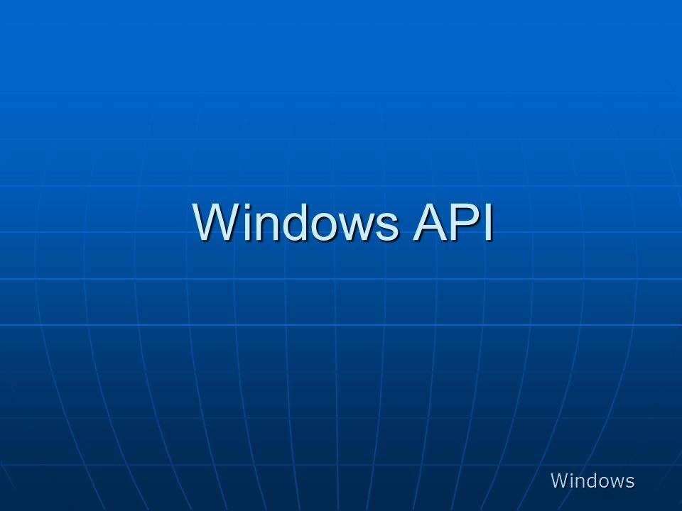Windows API Windows