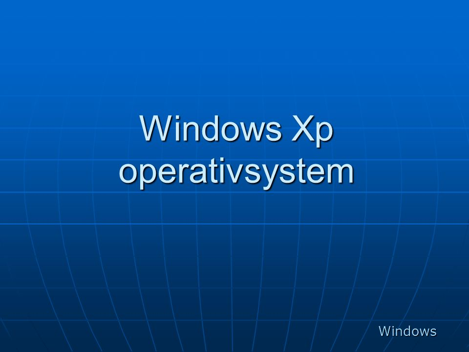 Windows Xp operativsystem Windows