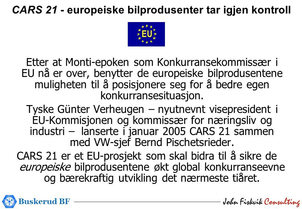 Buskerud BF Etter at Monti-epoken som Konkurransekommissær i EU nå er over, benytter de europeiske bilprodusentene muligheten til å posisjonere seg for å bedre egen konkurransesituasjon.