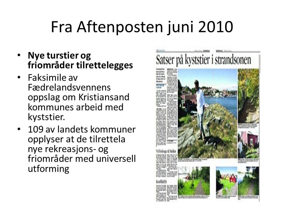 Fra Aftenposten juni 2010 • Nye turstier og friområder tilrettelegges • Faksimile av Fædrelandsvennens oppslag om Kristiansand kommunes arbeid med kys