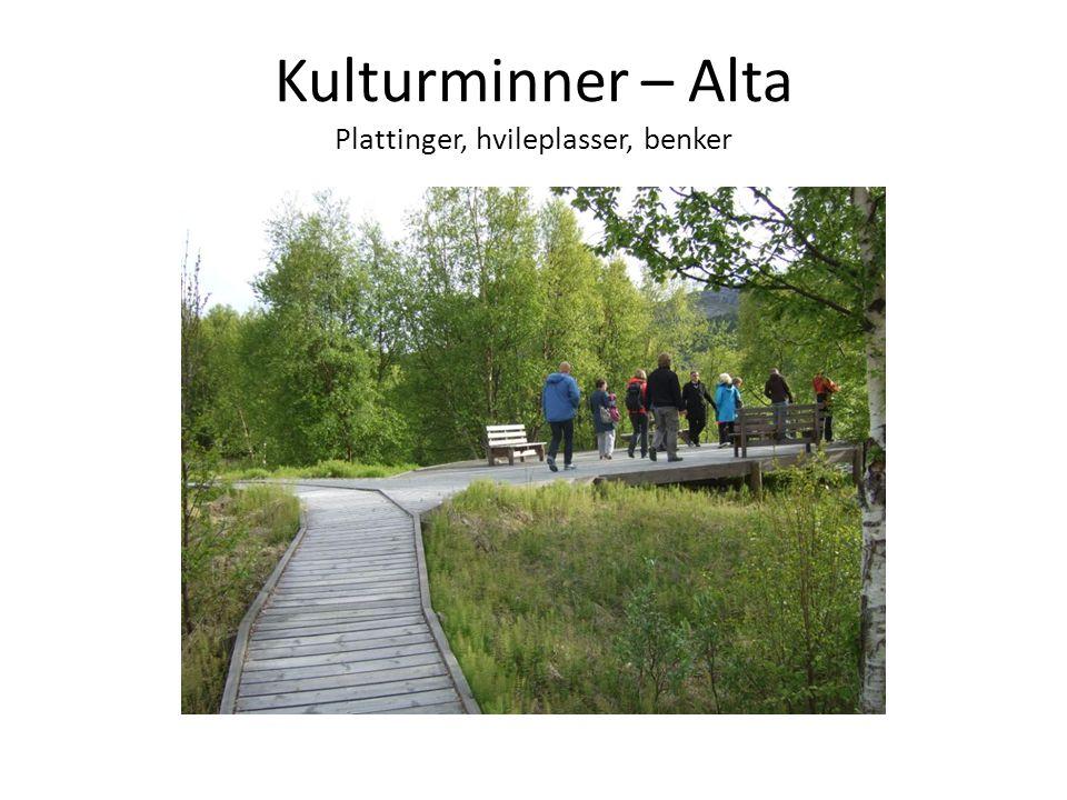 Kulturminner – Alta Plattinger, hvileplasser, benker