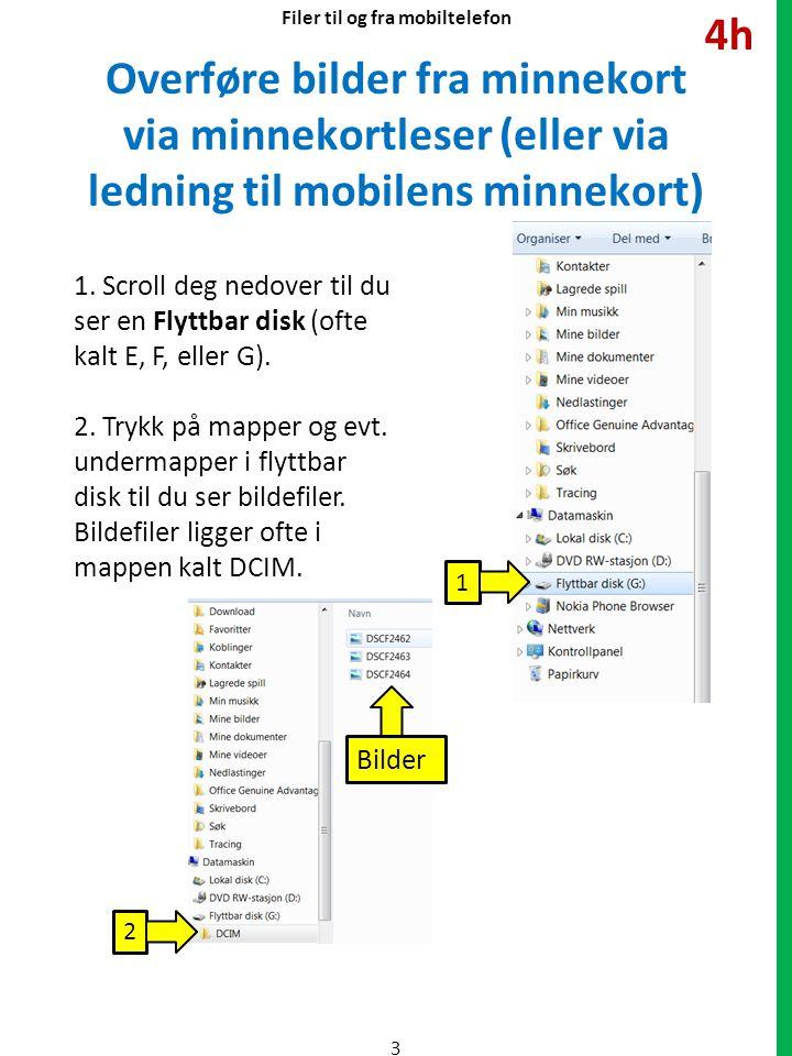 Overføre bilder fra minnekort via minnekortleser (eller via ledning til mobilens minnekort) 1.
