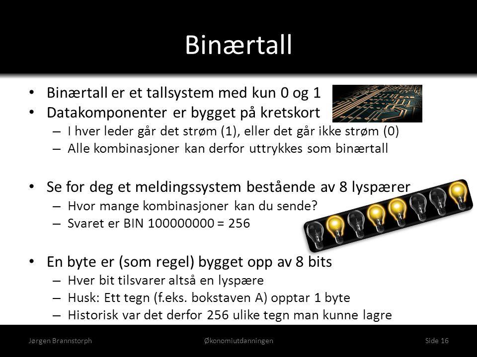 Binærtall • Binærtall er et tallsystem med kun 0 og 1 • Datakomponenter er bygget på kretskort – I hver leder går det strøm (1), eller det går ikke st