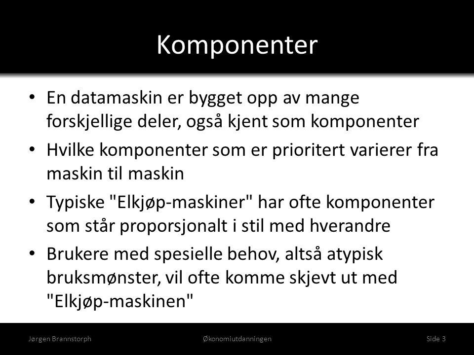 Komponenter Jørgen BrannstorphØkonomiutdanningenSide 3 • En datamaskin er bygget opp av mange forskjellige deler, også kjent som komponenter • Hvilke