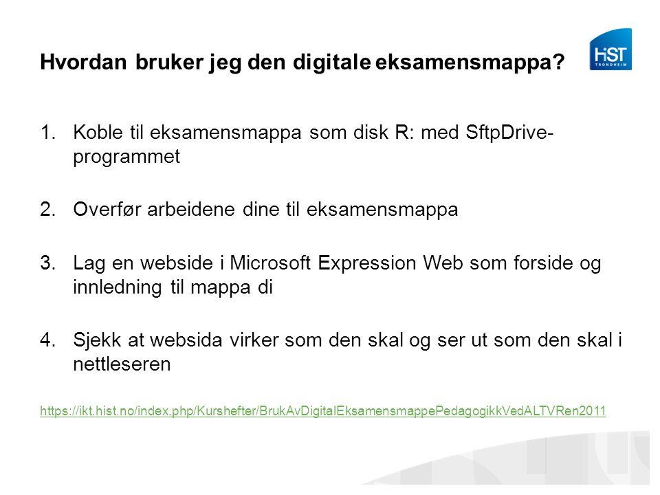 Hvordan bruker jeg den digitale eksamensmappa.
