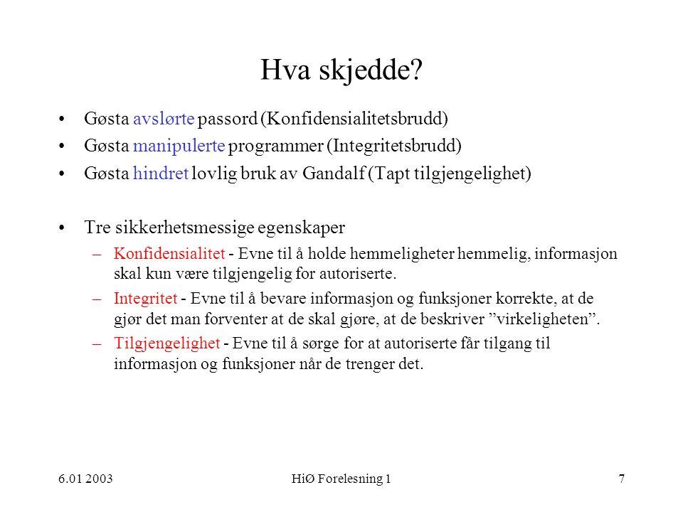 6.01 2003HiØ Forelesning 158 Kryptografi •Obligatorisk oppgave 1.