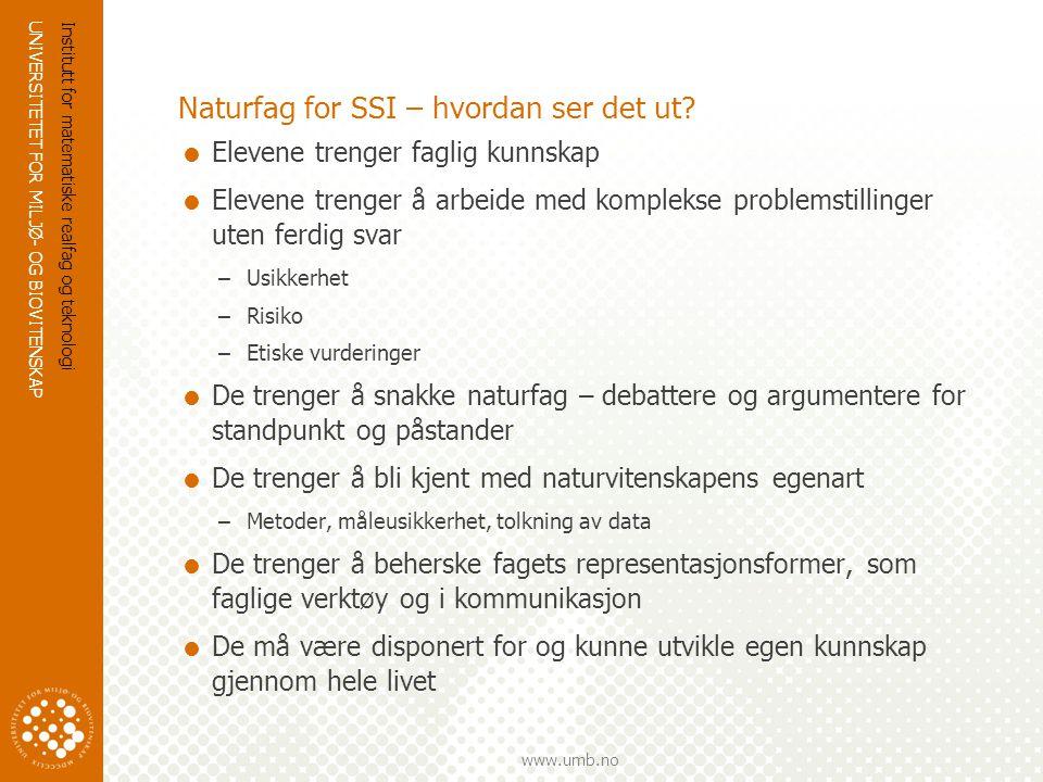 UNIVERSITETET FOR MILJØ- OG BIOVITENSKAP www.umb.no Syklus 1 2007-2008 LU for bærekraftig utvikling- Oscarsborg 26.11.2009