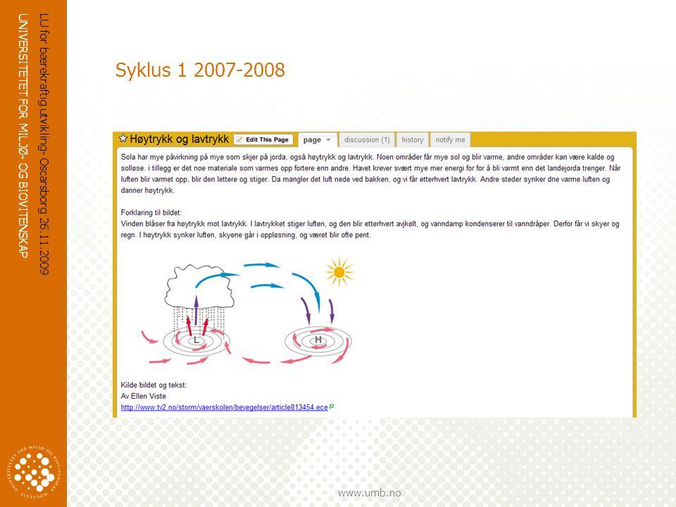 UNIVERSITETET FOR MILJØ- OG BIOVITENSKAP www.umb.no Samtale – første syklus  - Jeg tror ikke at trolleybusser er så sunt allikevel jeg  - Hvorfor ikke.
