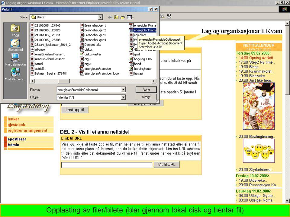 Opplasting av filer/bilete (blar gjennom lokal disk og hentar fil)