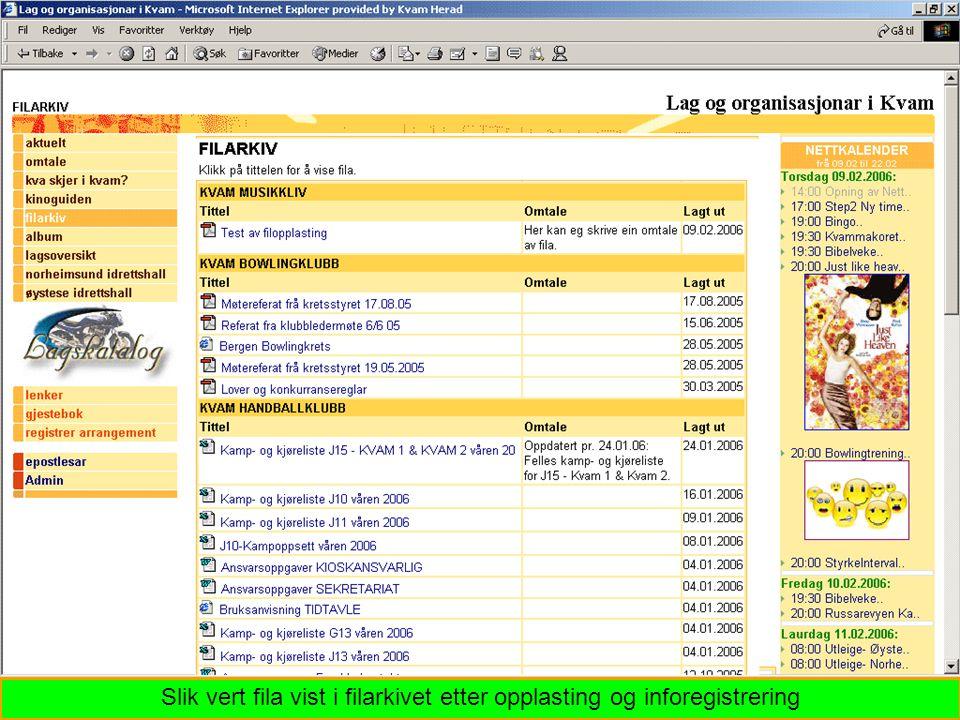 Slik vert fila vist i filarkivet etter opplasting og inforegistrering