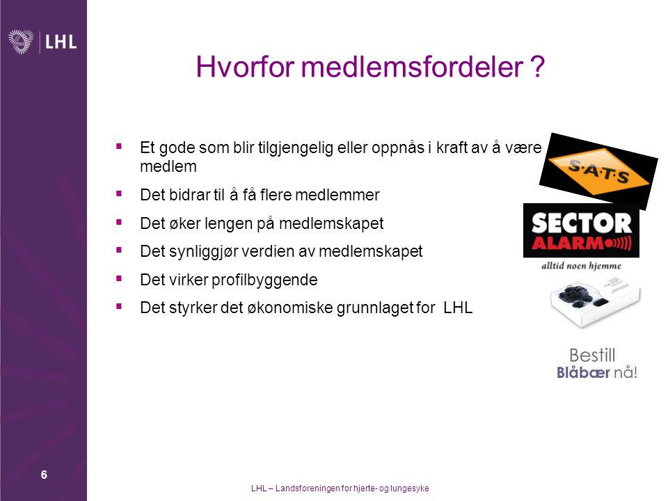 LHL – Landsforeningen for hjerte- og lungesyke 7 Medlemsfordeler  Gratis veiledning fra LHLs pasientombud.
