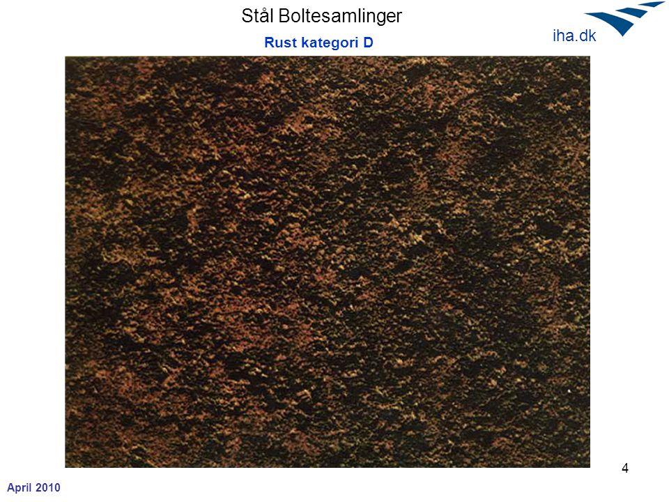 Stål Boltesamlinger April 2010 iha.dk 5 Aluminium