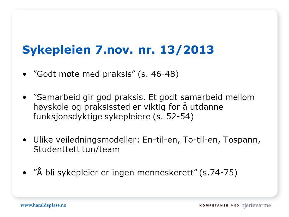 Sykepleien 7.nov.nr. 13/2013 • Godt møte med praksis (s.