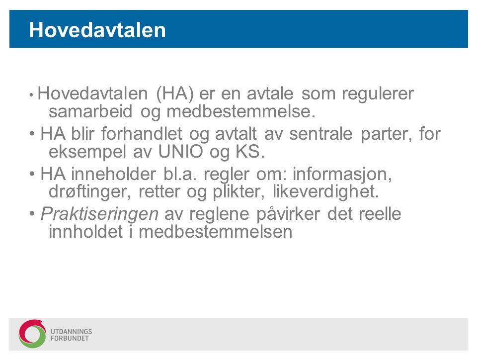 Medbestemmelse og demokrati •Medbestemmelse er en fundamental, demokratisk og lovfestet rett (Grunnlov og Arbeidsmiljølov).