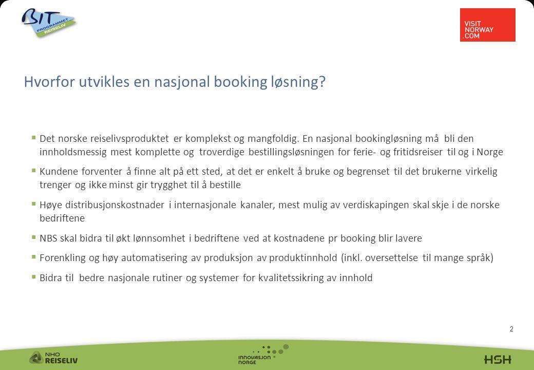 2  Det norske reiselivsproduktet er komplekst og mangfoldig.
