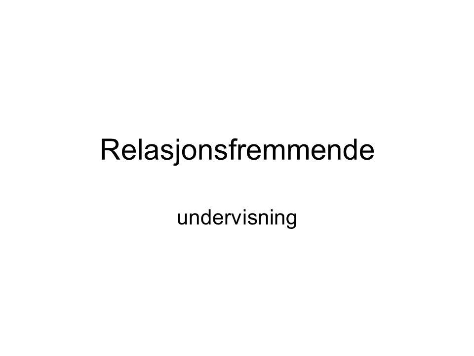 Relasjonsfremmende undervisning