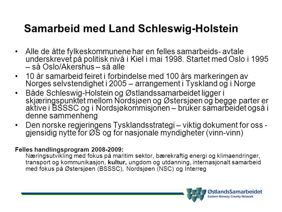 Samarbeid med Land Schleswig-Holstein •Alle de åtte fylkeskommunene har en felles samarbeids- avtale underskrevet på politisk nivå i Kiel i mai 1998.