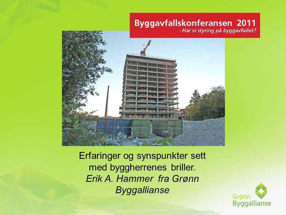 Foreningens formål er å arbeide for at norske bygg skal få en høy miljøstandard gjennom bruk av miljøsertifisering.