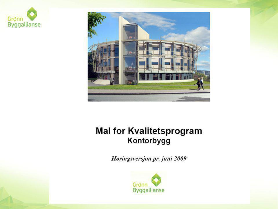 Kvalitetsprogram Energi Materialer og ressurser Innemiljø Vann Transport Drift og vedlikehold av bygningen Universell utforming