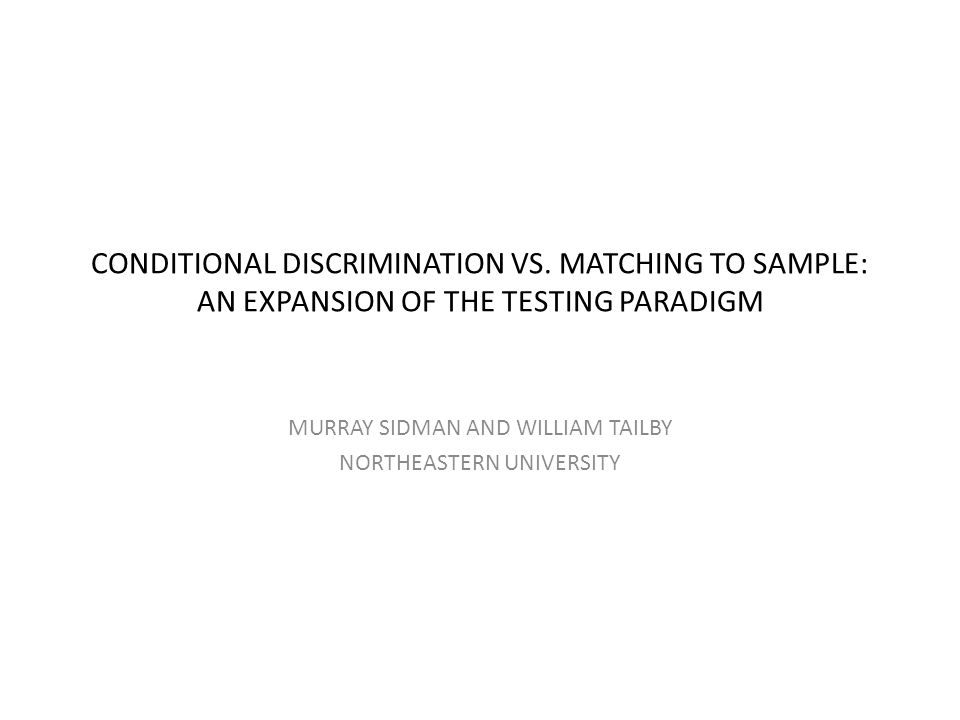 CONDITIONAL DISCRIMINATION VS.