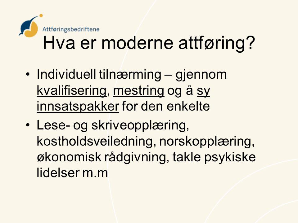 AVI-meldingen •Stolt av at AVI-meldingen bruker våre metoder som modell for tre nye tiltak; (i)avklaring, (ii)kvalifisering, (iii)oppfølging, men undrende til at attføringsbedriftene forbigås i sin stillhet i meldingen.