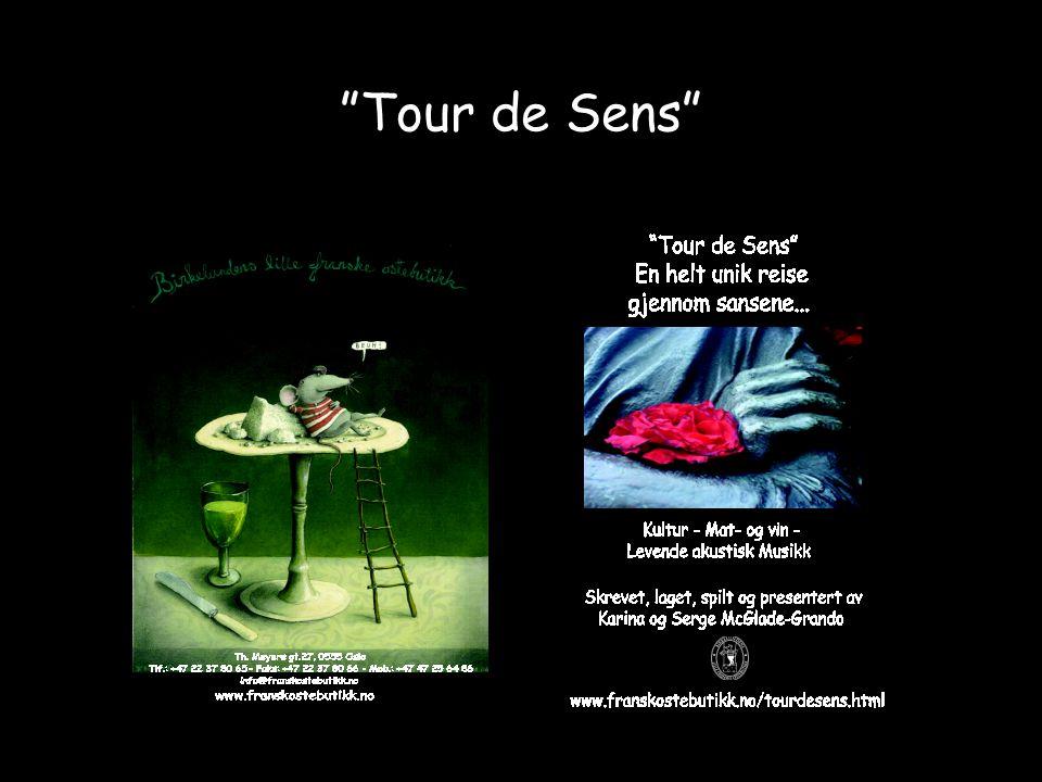 """""""Tour de Sens"""""""