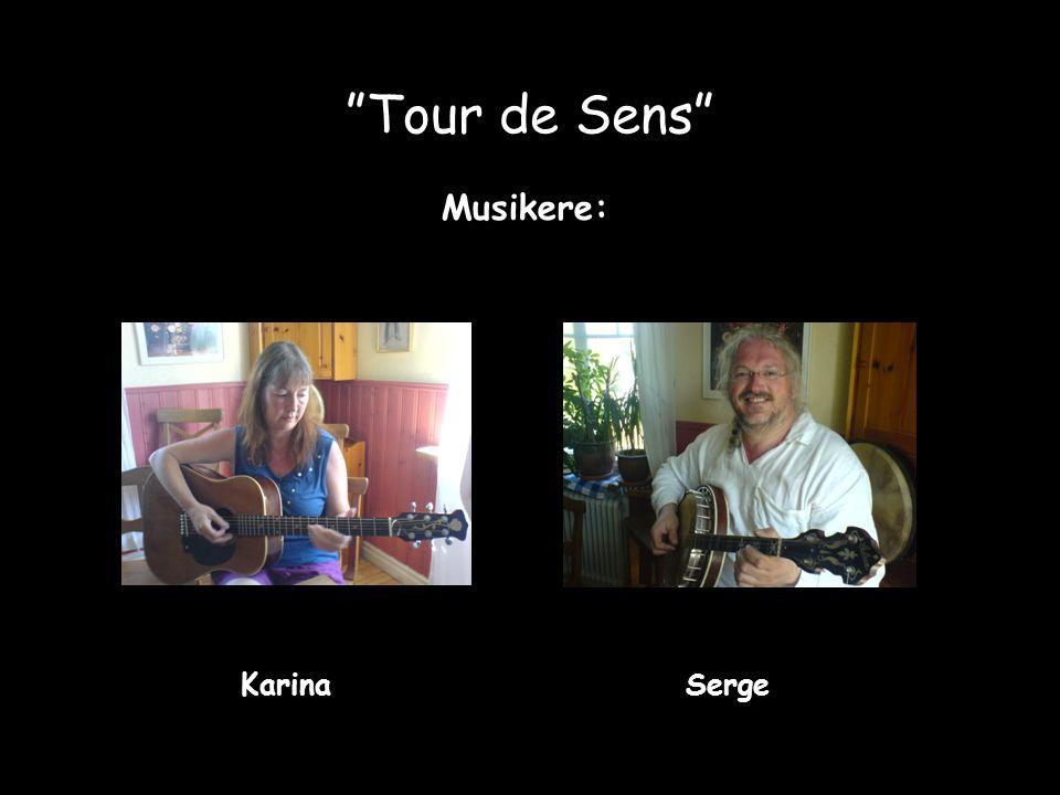 """Tour de Sens"" Musikere: Karina Serge"