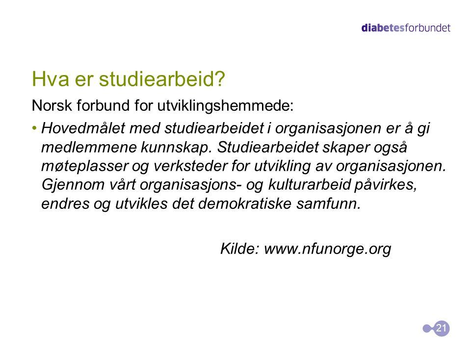 Hva er studiearbeid? Norsk forbund for utviklingshemmede: •Hovedmålet med studiearbeidet i organisasjonen er å gi medlemmene kunnskap. Studiearbeidet