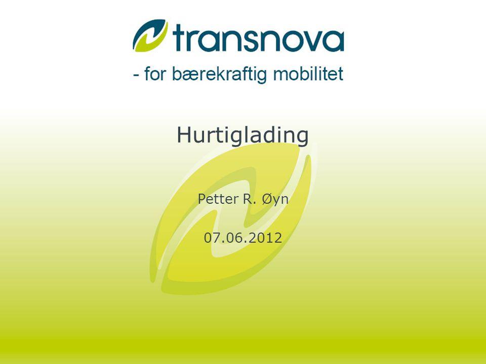 Langsiktighet •Transnova ønsker at infrastruktur vi støtter skal være i drift lenge •Da må ladepunkt være attraktive og ha mulighet for utvidelse.