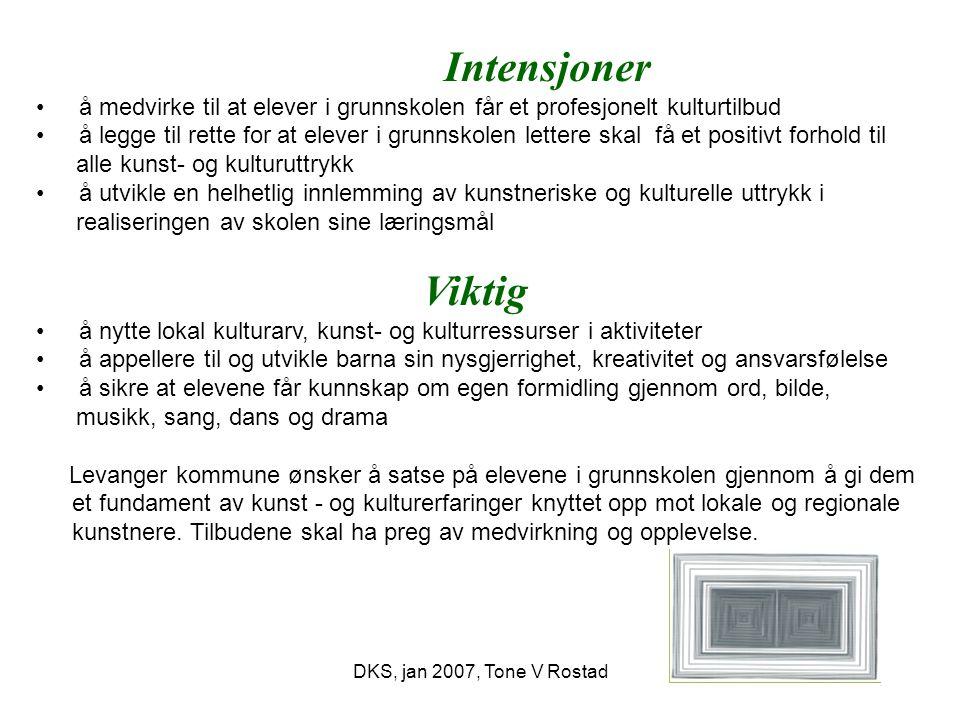 DKS, jan 2007, Tone V Rostad Rammebudsjett, minimum Skoleåret 2007 -08 : kr.
