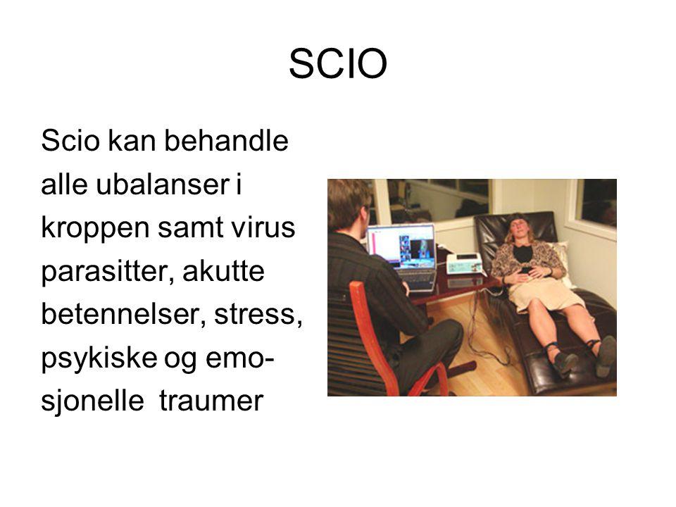 SCIO Scio kan behandle alle ubalanser i kroppen samt virus parasitter, akutte betennelser, stress, psykiske og emo- sjonelle traumer