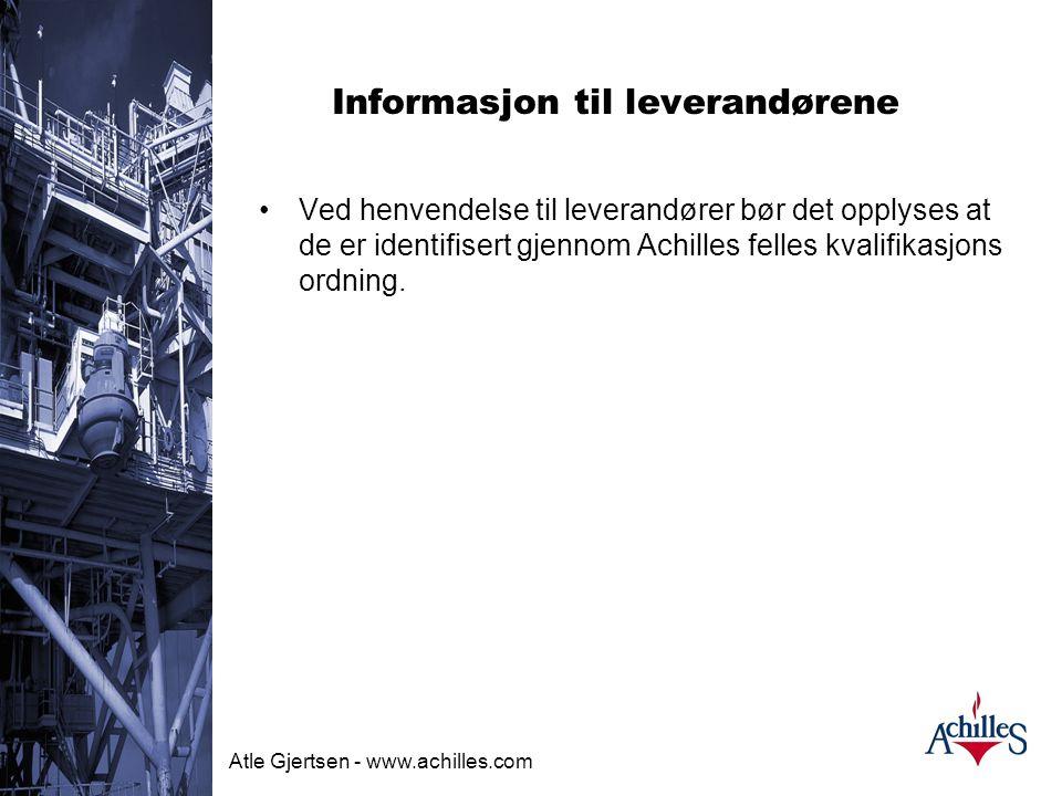 Atle Gjertsen - www.achilles.com Anskaffelser av varer og tjenester Relasjoner oppdragsgiver - leverandør  Tradisjonell modell  Oppdragsgiver foresp