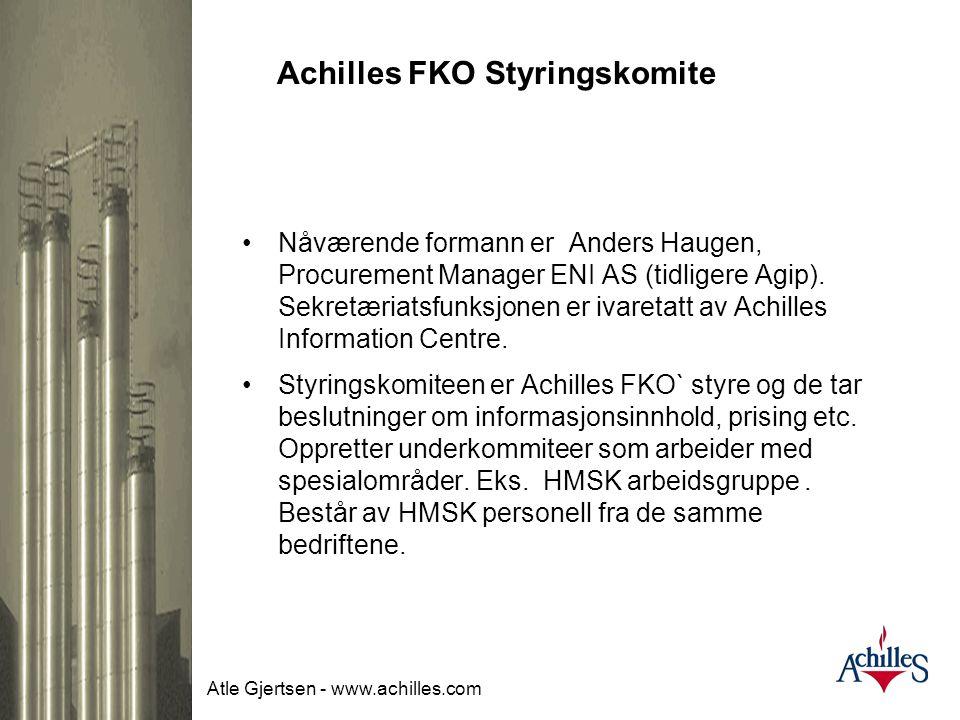 Atle Gjertsen - www.achilles.com Achilles FKO Styringskomite •Operasjonen av Achilles FKO er ledet av Styringsgruppen som er sammensatt av ledende inn