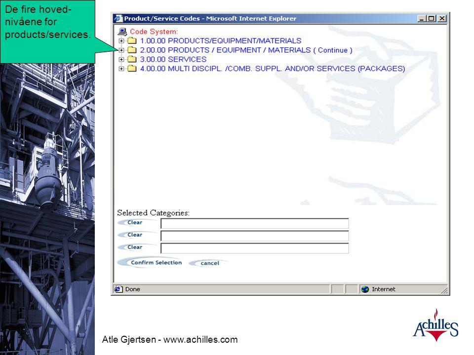 Atle Gjertsen - www.achilles.com Oil & Gas Dette er leverandørens hovedinfo felt sett fra en bruker