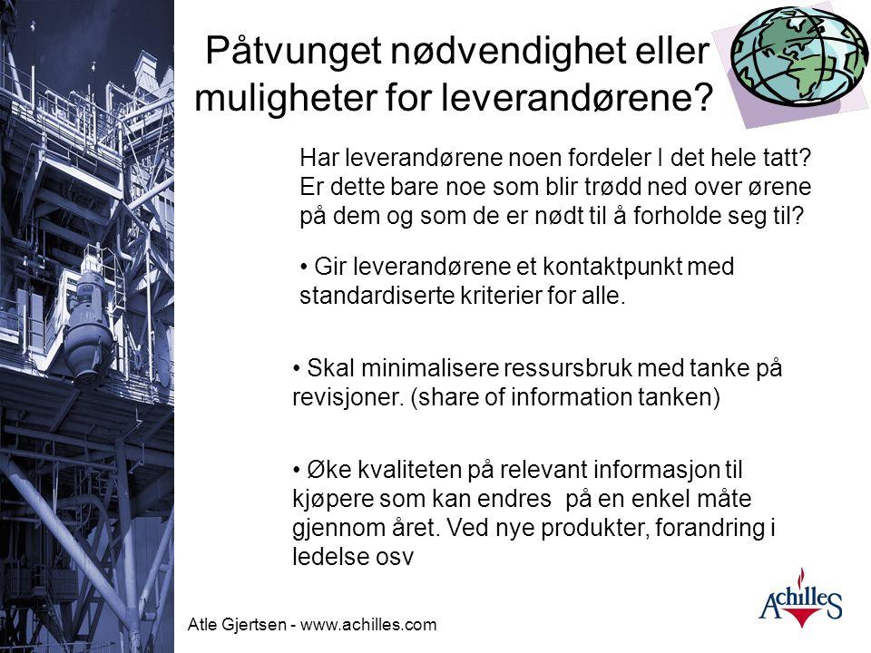 Atle Gjertsen - www.achilles.com Oil & Gas Her er det leverandøren beskriver sitt scope med inntil 250 tegn Alt her er søkbart, så til bedre beskrivel