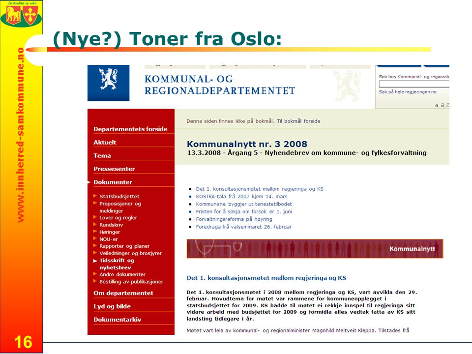www.innherred-samkommune.no 16 (Nye?) Toner fra Oslo: