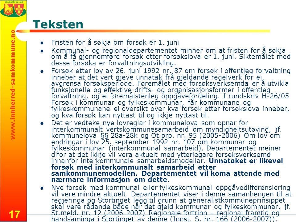 www.innherred-samkommune.no 17 Teksten  Fristen for å søkja om forsøk er 1.