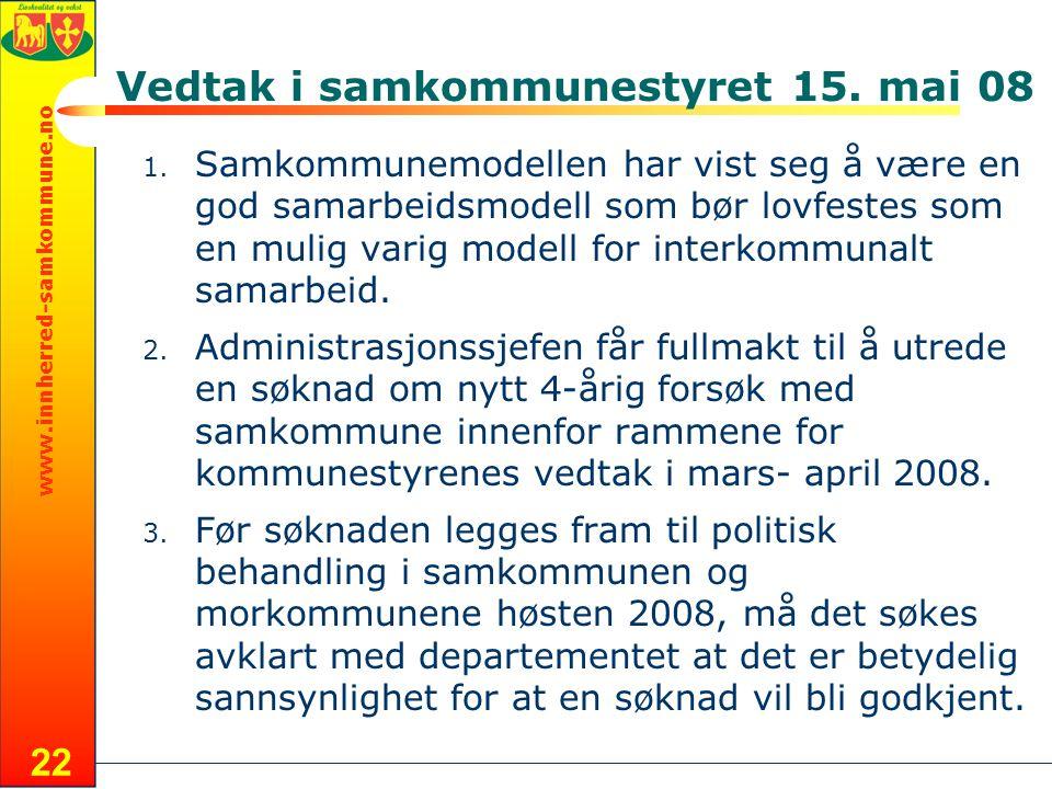 www.innherred-samkommune.no 22 Vedtak i samkommunestyret 15.