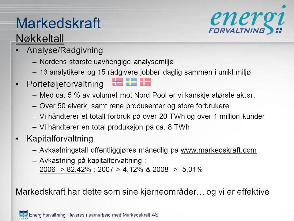 Markedskraft Like gammel som det norske liberaliserte el-markedet ArendalStockholm •Eierstruktur –ca. 62% Arendals Fossekompani –ca. 38% Ansatte •Over