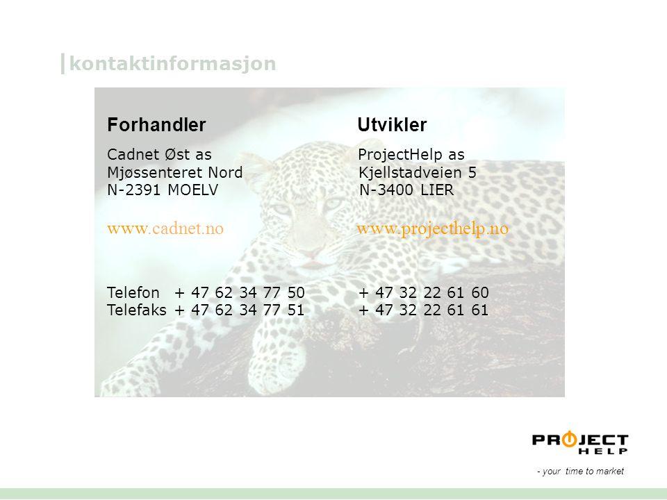 | kontaktinformasjon Forhandler Utvikler Cadnet Øst as ProjectHelp as Mjøssenteret Nord Kjellstadveien 5 N-2391 MOELV N-3400 LIER www.cadnet.no www.pr