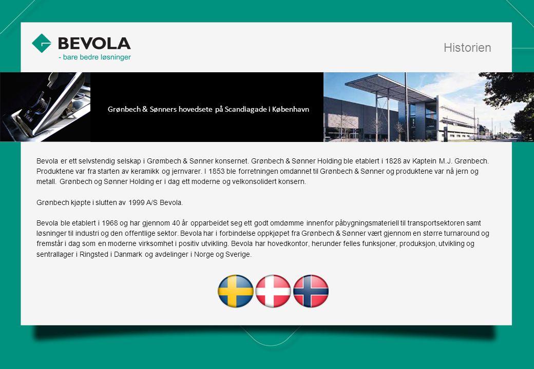 History Bevola er ett selvstendig selskap i Grømbech & Sønner konsernet. Grønbech & Sønner Holding ble etablert i 1828 av Kaptein M.J. Grønbech. Produ