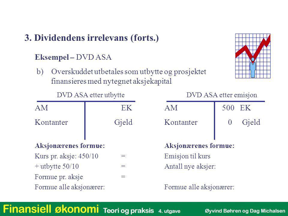 Aksjonærenes formue: Kurs pr. aksje: 450/10= + utbytte 50/10= Formue pr. aksje= Formue alle aksjonærer: Aksjonærenes formue: Emisjon til kurs Antall n