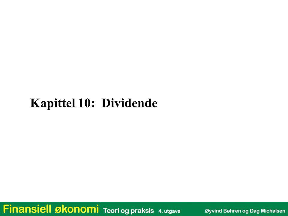 n d * > 0 Dividende favoriseres s Eg > s Ed Dividende favoriseres s Eg = s Ed Dividendenøytralt s Eg < s Ed Tilbakeholdt overskudd favoriseres  Dersom skattesystemet favoriserer dividende for noen av eierne og tilbakeholdt overskudd for andre, vil ulike selskaper tiltrekke seg ulike skatteklientell  Selskap med mye tilbakeholdt overskudd (vekstaksjer) vil tiltrekke seg klientell (investorer) med lav gevinstskatt sammenlignet med dividendeskatt Selskap med høy dividende vil tiltrekke seg investorer med høy gevinstskatt Dividendeskattefaktor = n d * = (1 – s B ).