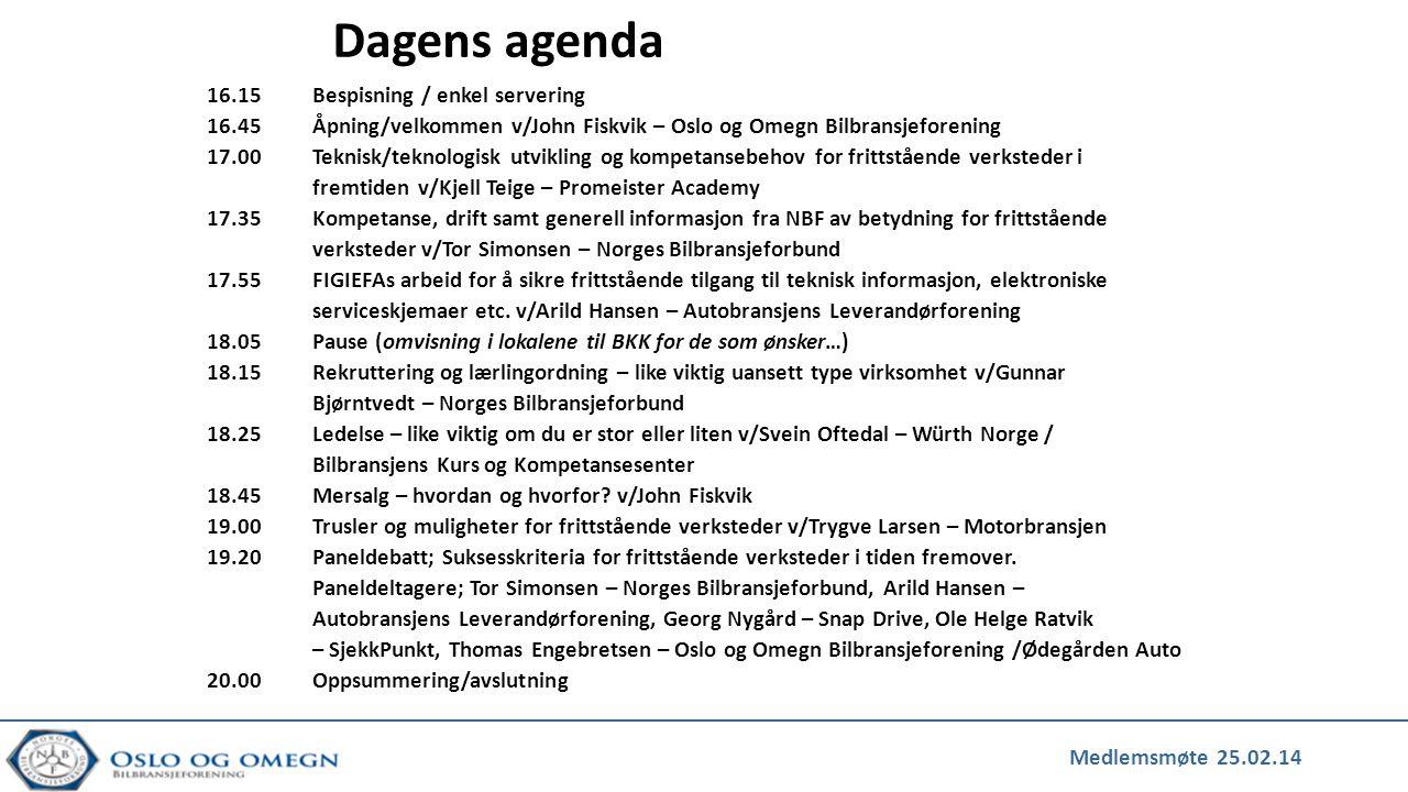 Dagens agenda 16.15Bespisning / enkel servering 16.45Åpning/velkommen v/John Fiskvik – Oslo og Omegn Bilbransjeforening 17.00Teknisk/teknologisk utvik