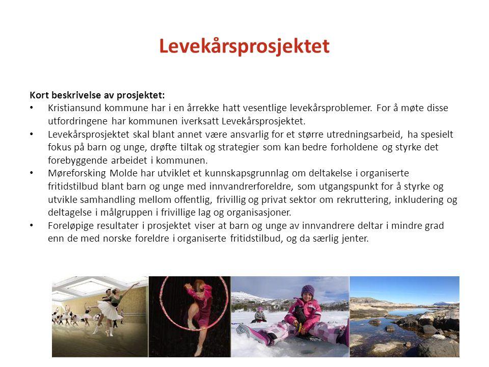 Levekårsprosjektet Kort beskrivelse av prosjektet: • Kristiansund kommune har i en årrekke hatt vesentlige levekårsproblemer. For å møte disse utfordr