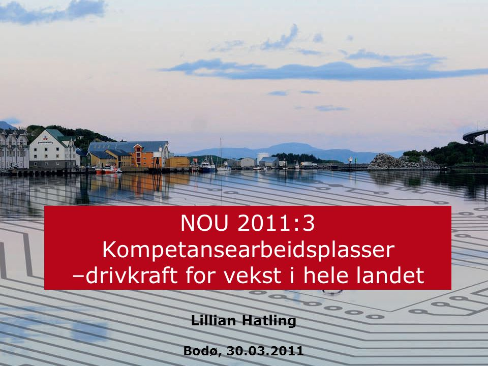 Kompetansearbeidsplassutvalget Norsk mal: Tekst uten kulepunkter Sysselsetting med høyere utdanning.