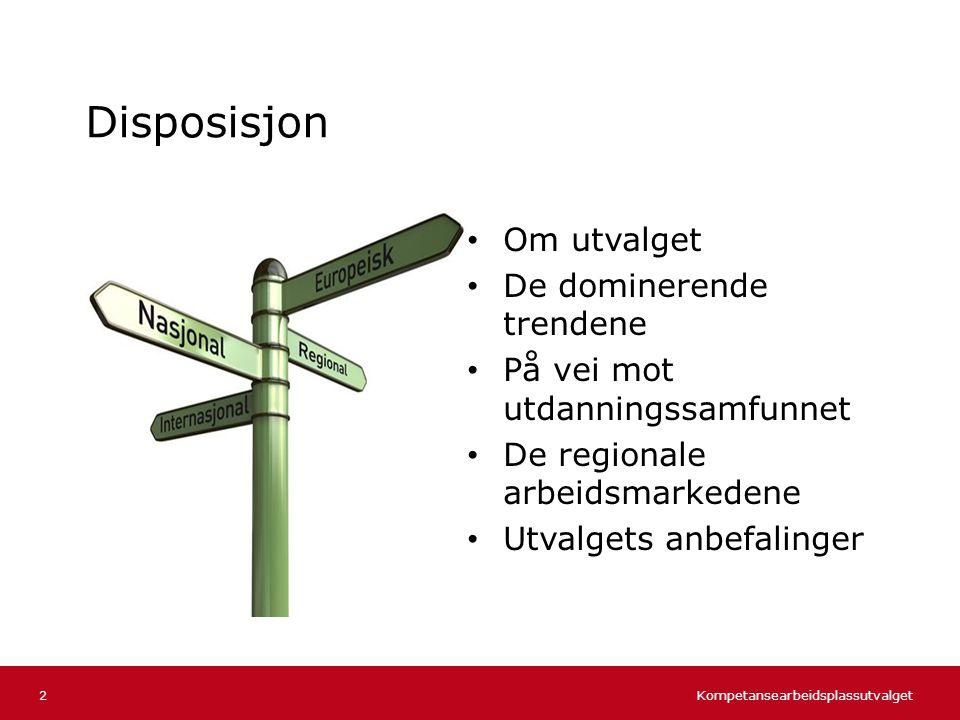 Kompetansearbeidsplassutvalget Norsk mal: Tekst uten kulepunkter 4 regioner med ulik dynamikk 13